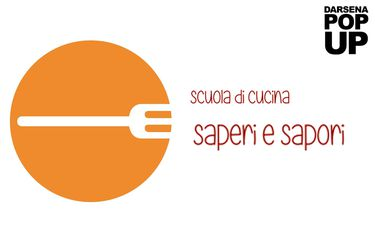 Saperi e Sapori - Darsena Pop Up
