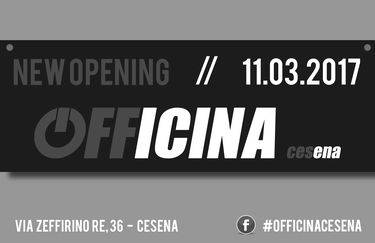 Officina Cesena - Opening